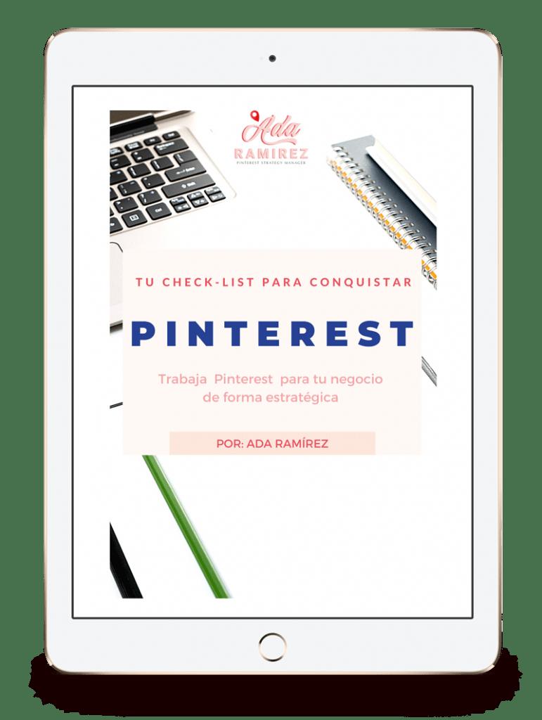 Check list Pinterest para negocios Ada Ramírez. Mejora tu Pinterest y aumenta el tráfico orgánico de tu web con esta Lista de consejos prácticos.