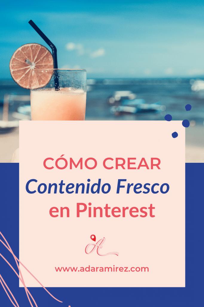 Cómo crear contenido fresco en Pinterest