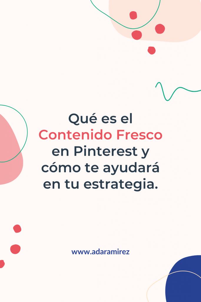 Qué es contenido Fresco en Pinterest