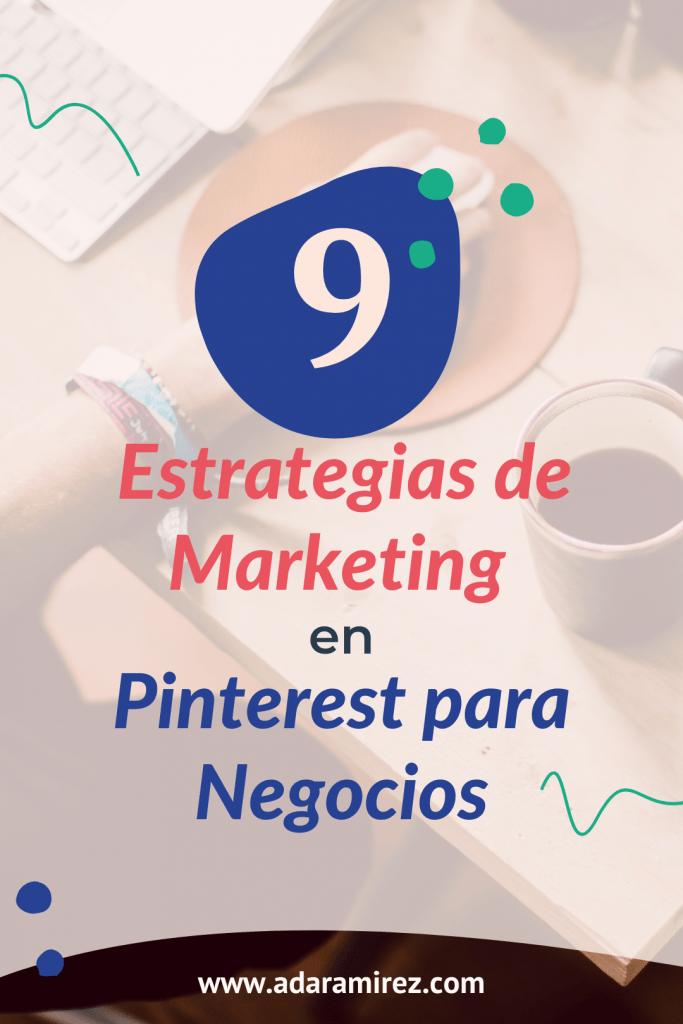 9 estrategias de marketing en Pinterest para negocios