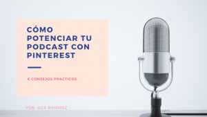 potenciar tu podcast con Pinterest