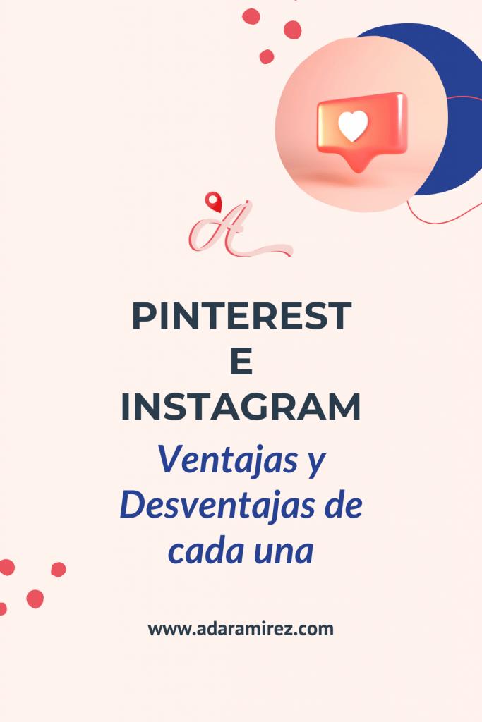 Ventajas y desventajas de usar Pinterest e Instagram