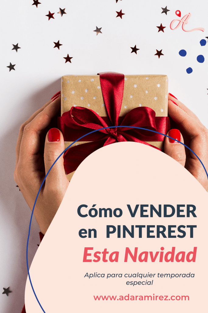 Cómo vender en Pinterest en temporadas especiales como la Navidad, San Valentín, Black Friday