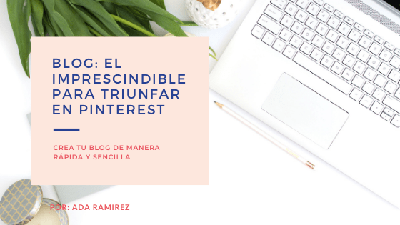 blog el impresindible en tu estrategia de Pinterest Marketing