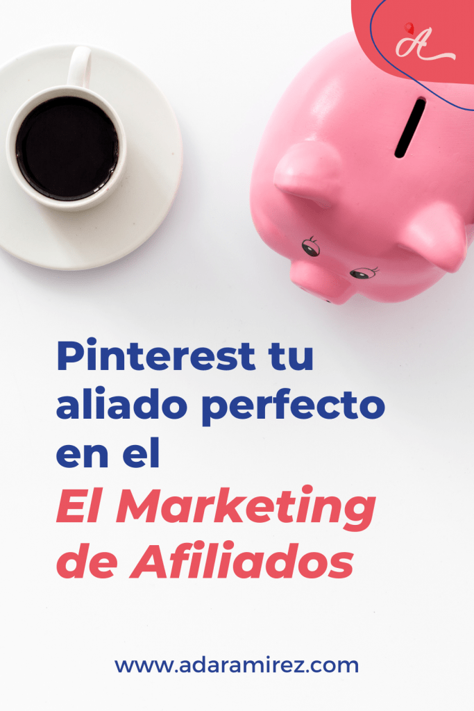 Monetiza Pinterest con el marketing de afiliados